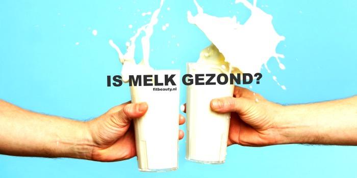 Is-melk-gezond