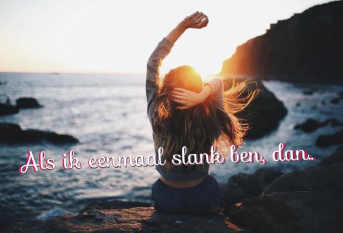 Als-ik-eenmaal-slank-ben-dan