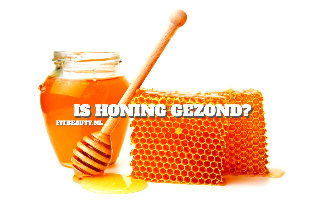 honing gezond of ongezond